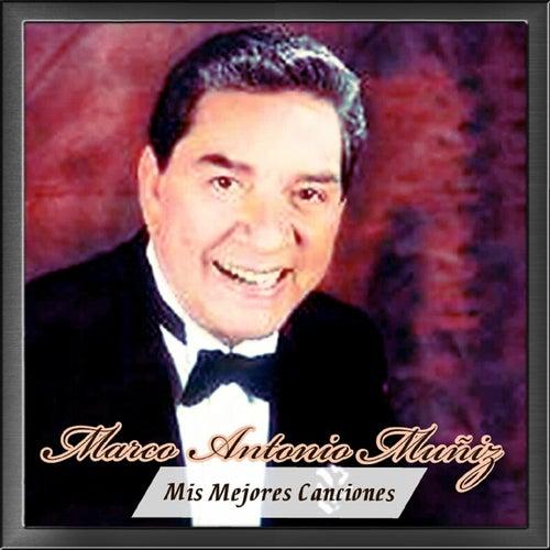 Mis Mejores Canciones by Marco Antonio Muñiz