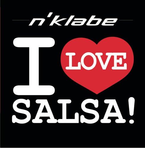 I Love Salsa by N'Klabe