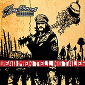 Dead Men Tell No Tales by Dashboard Madonna