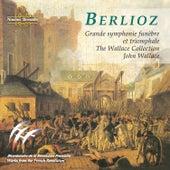Berlioz: Grande Symphonie Funèbre Et Triomphale von The Wallace Collection