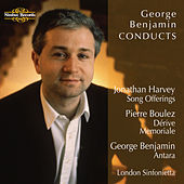 Benjamin: Antara - Boulez: Dérive and Memoriale - Harvey: Song Offerings de London Sinfonietta