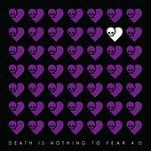 Death Is Nothing To Fear 4 by Various Artists