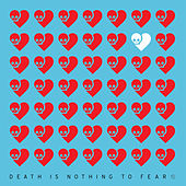 Death Is Nothing To Fear 1 von Various Artists