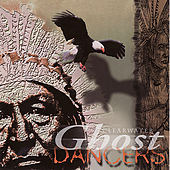 Ghost Dancers by Global Journey