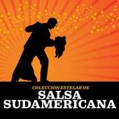 Colección Estelar De Salsa Sudamericana by Various Artists