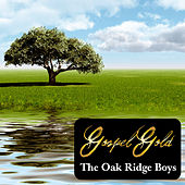 Gospel Gold: The Oak Ridge Boys by The Oak Ridge Boys