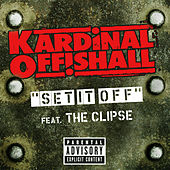Set It Off by Kardinal Offishall