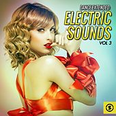 Dance Extended: Electric Sounds, Vol. 3 by Various Artists