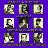 Greatest Jazz Standards by Various Artists