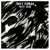 Knife Edge by Matt Corby