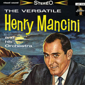 The Versatile Henry Mancini And His Orchestra de Henry Mancini