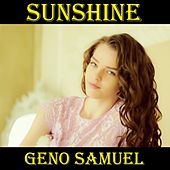Sunshine by Geno Samuel