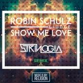 Show Me Love (Strinogia Remix) de Robin Schulz