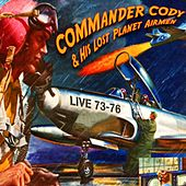 The Best. Live - 1973-1976 - Remastered by Commander Cody