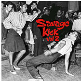 Savage Kick Vol.2, Early Back R&B Hipshakers von Various Artists