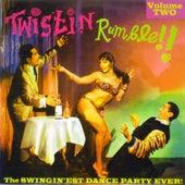 Twistin Rumble!! Vol.2, The Swingin'est Dance Party Ever! de Various Artists