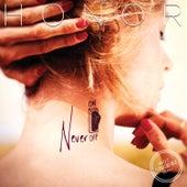 Never Off (Hot Since 82 Remix) von Honor