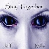 Stay Together de Jeff Mills
