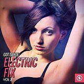 Got Dance: Electric Fix, Vol. 3 by Various Artists