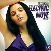 Vibe Dance: Electric Move, Vol. 2 by Various Artists
