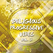 Deligious Progressive Vibes, Vol. 2 by Various Artists