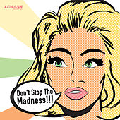 Don't Stop the Madness by Various Artists