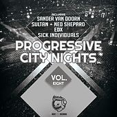 Progressive City Nights, Vol. Eight by Various Artists