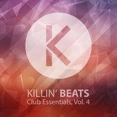 Killin' Beats Club Essentials, Vol. 4 von Various Artists