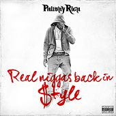 Real Niggas Back In Style von Philthy Rich
