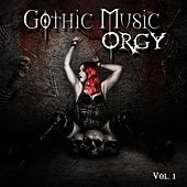 Gothic Music Orgy, Vol. 1 by Various Artists
