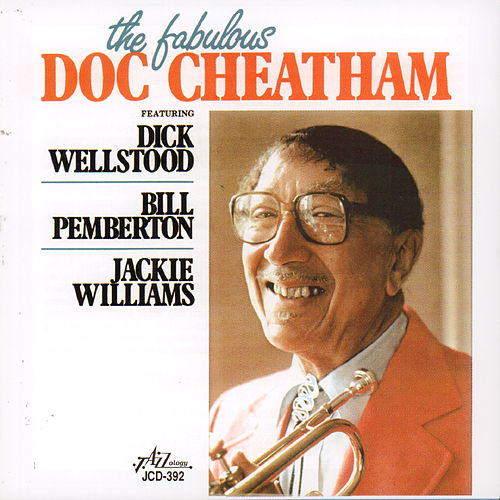 The Fabulous Doc Cheatham by Doc Cheatham