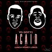 Again (feat. Lunch Money Lewis) - Single by Yo Gotti