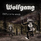 Castle in the Woods by Wolfgang