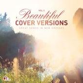 Beautiful Cover Versions, Vol. 2 (Compiled & Mixed by Gülbahar Kültür) von Various Artists