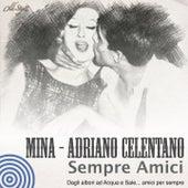 Sempre amici (Dagli albori ad acqua e sale... Amici per sempre) by Various Artists