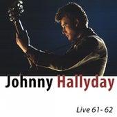 Live 61-62 (Remasterisé) de Johnny Hallyday