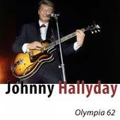 Olympia 62 (Remasterisé) de Johnny Hallyday