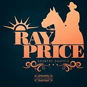 Country Shuffle by Ray Price