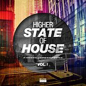 Higher State of House, Vol. 1 by Various Artists
