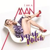 I Am a Man von Sarah Mitch