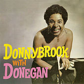 Donnybrook with Donegan (Remastered) by Dorothy Donegan