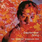 September Song (Remastered) by Dorothy Donegan