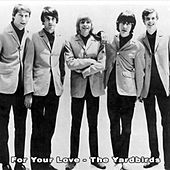 For Your Love - The Yardbirds de The Yardbirds