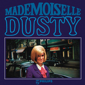 Mademoiselle Dusty von Dusty Springfield