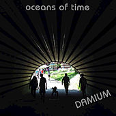 Oceans of Time by Damium