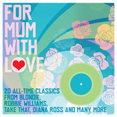 For Mum With Love by Various Artists