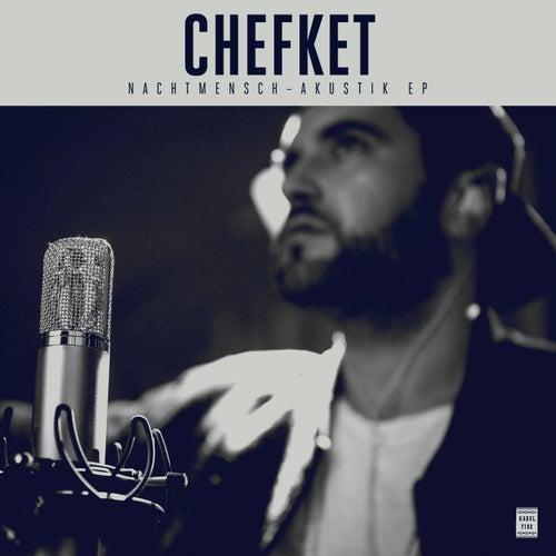 Nachtmensch (Akustik EP) von Chefket
