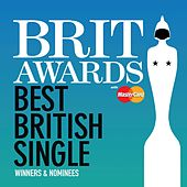 BRIT Awards Best British Single by Various Artists