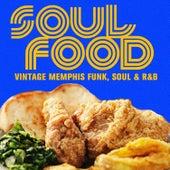 Soul Food, Vintage Memphis Funk, Soul & R&B de Various Artists