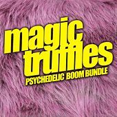 Magic Truffles: Psychedelic Boom Bundle - EP by Various Artists